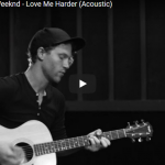 【歌】1648万回再生!Ariana GrandeのThe WeekndのアコギバージョンのLove Me Harderが歌唱力凄すぎ!