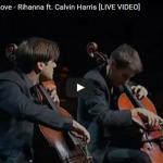 【演奏】568万回再生!演奏開始後7秒で観客を巻き込むチェロ演奏2CELLOSのリアーナの曲も凄し!