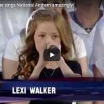 【歌】11歳の天才少女がレキシー・ウォーカーが全米を虜にした米国国歌斉唱のライブバージョンも凄過ぎ!