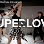 【ダンス】101万回再生!May J LeeがティナーシェのSuperlove美しく華麗に振付し踊り魅了する!