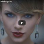 【歌】23億万回再生!テイラー・スウィフトのBlank Spaceは歌も迫真の演技も話題に世界的ヒット!