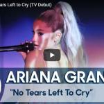 【歌】724万回再生!アリアナ・グランデのNo Tears Left to CryのTVライブがオーラ全開で魅了!