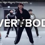 【ダンス】53万回再生!Mina MyoungがEverybodyで難易度高のビートを見事なダンスで振付踊る!