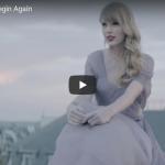 【歌】1.6億万回再生!テイラー・スウィフトの失恋の心の痛みを歌ったBegin Againが静かに心を打つ!