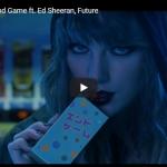 【歌】1.8億万回再生!テイラー・スウィフトのエド・シーランとコラボのEnd Gameが静かに心に響く!