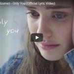 【歌】4997万回再生!セレーナ・ゴメスが10代の心の葛藤を歌ったOnly Youが心を打たれ涙する!