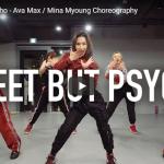 【ダンス】444万回再生!Mina MyoungがAvaのSweet but Psychoでキレキレガールズダンス凄!