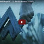 【歌】2.6億万回再生!アラン・ウォーカーのDarksideがドラマチックな映像とセンス溢れるサウンドが最高!