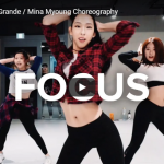 【ダンス】37万回再生!Mina Myoungがアリアナ・グランデのFocusでパワフルに踊りスタジオを燃やす!