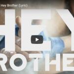 【歌】4.6億万回再生!伝説のEDMプロデューサーAviciiの男の絆を歌ったHey Brotherが熱く心を打つ!