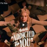 【歌】2.5万回再生!Aviciiとアウドラ・メイがコラボしヒットしたAddicted To Youがお洒落に燃える!
