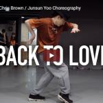 【ダンス】21万回再生!IMのJunsun Yooがクリス・ブラウンのBack To Loveで華麗にセンス溢れるダンス踊る!