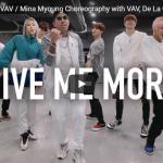 【ダンス】95万回再生!韓国IMのMina Myoungが本物のVAVラ・ゲットーとGive Me Moreを熱く踊る!