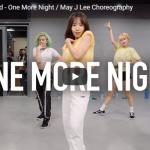 【ダンス】58万回再生!韓国のIM人気ダンスイントラMay J LeeがEnd of the WorldのOne More Nightで爽やかキュートに踊る!