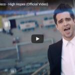 【歌】3.6億万回再生!パニック!アット・ザ・ディスコの全米シングル・チャートで4位を獲得したHigh Hopesが心熱く揺さぶる歌!