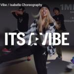 【ダンス】14万回再生!韓国IMダンサーisabelleがチェインズのIt's A Vibeをクールにキメるダンス!