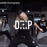 【ダンス】37万回再生!韓国IMダンサーisabelleがアジア・ブライアントのDripでしっとり艶あるダンスで魅了!
