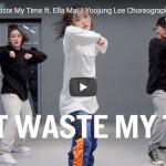 【ダンス】42万回再生!韓国の人気イントラYoojung LeeがアッシャーのDon't Waste My Timeで熱く踊る!