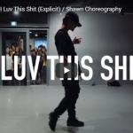 【ダンス】31万回再生!Shawnがオーガスト・アルシーナIの Luv This Shitでセンス溢れるダンスで魅了する!