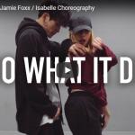 【ダンス】150万回再生!isabelleがジェイミー・フォックスDo What It Do男女の踊りがセンス溢れるダンス!