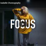【ダンス】37万回再生!isabelleがH.E.R.のFocusでセンス溢れる柔らかな惹きつけるダンスで魅了!