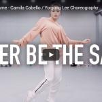 【ダンス】242万回再生!Yoojung Leeがカミラ・カベロのNever Be the Sameエモいダンスが熱い!