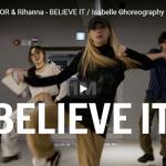 【ダンス】20万回再生!isabelleがリターナとパーティネクストドアのBELIEVE ITで熱いダンスで心打つ!