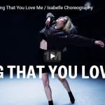【ダンス】12万回再生!isabelleがJ・C・スチュワートのLying That You Love Meで感情溢れるダンス!