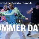 【ダンス】30万回再生!Yoojung Leeがマーティン・ギャリックスのSummer Daysで熱いダンスを踊る!