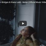 【歌】19万回再生!キアナ・レデとリオン・ブリッジズの美しく歌が絡まり心打つBetter!