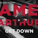 【歌】439万回再生!ジェームズ・アーサーのリズム感溢れる圧倒的な歌唱力が心に強く響くGet Down!