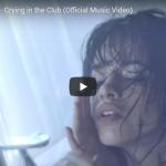 【歌】1.9億回再生!カミラ・カベロの世界で大ヒットしたデビュー曲Crying in the Clubが心響く!