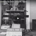 【歌】1359万回再生!トーンズ・アンド・アイの人生を描いたようなJOHNNY RUN AWAYが鳥肌