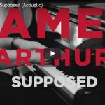 【歌】389万回再生!ジェームズ・アーサーの才能交わるSupposedのアコースティックバージョンの動画が熱い!