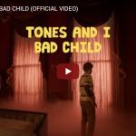 【歌】1866万回再生!トーンズ・アンド・アイのBAD CHILDのメッセージ性とパッション溢れる歌が惹き込む!