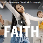 【ダンス】18万回再生!Amy Parkeがアリアナ・グランデのFaithでセンス溢れるキュートなダンスで魅了!