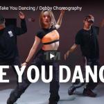 【ダンス】146万回再生!Debbyがェイソン・デルーロのTake You Dancingでクールにキメル!