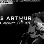 【歌】67万回再生!ジェームズ・アーサーのSay You Won't Let Goの惹き込む歌唱力が光るビデオライブ!