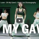 【ダンス】27万回再生!Sieun LeeがOh My Gawdで世界で活躍する一流ラッパーのラップにノって熱く踊る!