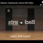 【ダンス】23万回再生!三浦大知のBackwardsのダンスオンリーの動画が神がかり過ぎのダンスが熱すぎ!