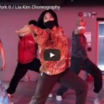 【ダンス】27万回再生!Lia Kimがミッシー・エリオットのWork Itでパワフルにファンキーにキメル!
