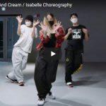 【ダンス】11万回再生!isabelleが112のPeaches And Creamで圧倒的センスのダンスが熱い!