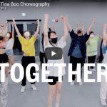【ダンス】28万回再生!Tina BooがシーアのTogetherで躍動感あふれエネルギッシュに踊る!